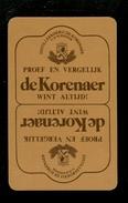 Speelkaart ( 0219 ) 1 Losse Kaart - Publicité Reclame  Wijn Likeur Liqueur Distillerie Stokerij -  De KORENAER - Barajas De Naipe