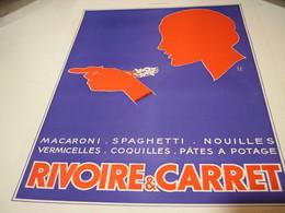 PUBLICITE PATE ALIMENTAIRE RIVOIRE & CARRET - Posters