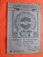 1949 CARTE CONFÉDÉRALE SYNDICAT CGT Fédération TRAVAILLEURS MÉTALLURGIE 25 Fr+VIGNETTES COTISATION+MAISON DU PEUPLE MELL - Documents Historiques