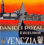"""D5494  """"DANIELI ROYAL EXCELSIOR - VENEZIA""""   ETICHETTA ORIGINALE - ORIGINAL LABEL - Adesivi Di Alberghi"""
