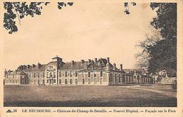 LE NEUBOURG - ( 27 ) -  Chateau Nouvel Hôpital - Le Neubourg