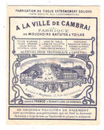 MODE,dépliant  A LA VILLE DE CAMBRAI, Nord Fabrique De Tissus,layette Mouchoirs Linge,Toiles Broderies Alphabet,10 Pages - Libros