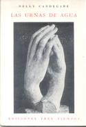 LAS URNAS DE AGUA LIBRO AUTORA NELLY CANDEGABE POESIA POETRY EDICIONES TRES TIEMPOS 64 PAGINAS AÑO 1978 - Poesía