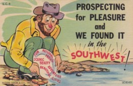 Humour Prospecting For Pleasure & We Found It In The Southwest 1955 Curteich - Humour