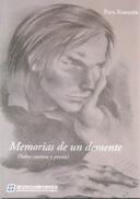 MEMORIAS DE UN DEMENTE - SOBRE CUENTOS Y POESIA LIBRO AUTOR PAUL KIRMAYR DE LOS CUATRO VIENTOS EDITORIAL - Poesía
