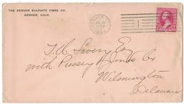 CA59      USA 1894 Advertising Cover The Denver Sulphite Fibre Denver To Wilmington (Delaware) - 1847-99 Emissioni Generali