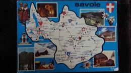 CPSM DEPARTEMENT DE SAVOIE IMAGES DE CHEZ NOUS  CONTOUR GEOGRAPHIQUE ED EDY  2 EME CHOIX - Mapas