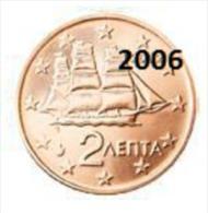 ** 2 CENT GRECE 2006 PIECE  NEUVE ** - Grecia