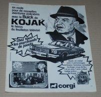 Publicité De 1975 Avec KOJAK Pour Le Jouet Kojak Buik De Corgi - Vieux Papiers