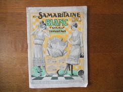 A LA SAMARITAINE BLANC TROUSSEAUX TOILES CATALOGUE  62 PAGES - Publicités