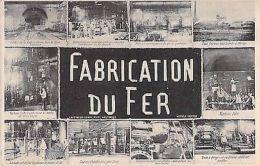 FABRICATION DU FER - HAUTMONT - France