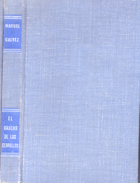 EL GAUCHO DE LOS CERRILLOS LIBRO AUTOR MANUEL GALVEZ COLECCION AUSTRAL ESPASA-CALPE ARGENTINA S.A. - Classical