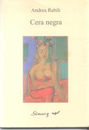 CERA NEGRA LIBRO AUTORA ANDREA RABIH EDICIONES SIMURG  AÑO 2000 147 PAGINAS AGOTADO RARE - Fantasy