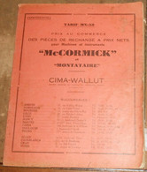 Prix Au Commerce Des Pièces De Rechange à Prix Nets Pour Machines Et Instruments « Mc Cormick » Et « Montataire » - Tractors