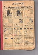 Album De La Jeunesse Illustrée Au Pays Des Surprises Par B. Rabier Du N°773 Au N°822 De 1918/1919 16 Et 17 ème Année - Jeunesse Illustrée, La