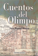 CUENTOS DEL OLIMPO LIBRO AUTOR MIGUEL ANGEL MATERA EDITORIAL DUNKEN DEDICADO Y AUTOGRAFIADO POR EL - Fantasy