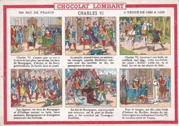 CHARLES VI 52EME ROI DE FRANCE/CHOCOLAT LOMBART (dil156) - Histoire