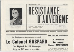 MILITARIA  - RESISTANCE D'AUVERGNE  -  Colonel GASPARD  - Bulletin Des Anciens Combattants - 1977 - Giornali