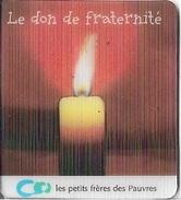 Magnets Lenticulaires - Le Don De Fraternité - Les Petits Frères Des Pauvres - - Magnets
