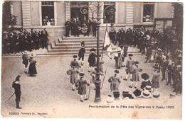 CPA SUISSE.PROCLAMATION DE LA FETE DES VIGNERONS A VEVEY 1905 - Otros