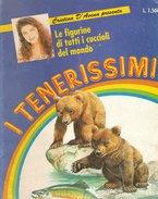 I TENERISSIMI  -Edizione  De Agostini Junior  -1991  (231009) - Unclassified
