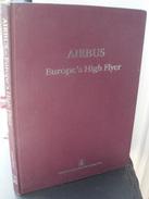 Arthur REED : AIRBUS Europe's High Flyer (livre En Anglais) - Livres, BD, Revues