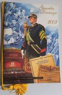 2003 -CALENDARIO GUARDIA DI FINANZA - COMPLETO CORDONCINO(130214) - Calendari