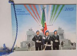 2003 -CALENDARIO POLIZIA PENITENZIARIA COMPLETO CORDONCINO(130214) - Calendari