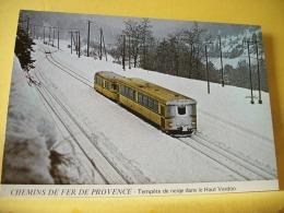 TRAIN 5975 - CHEMINS DE FER DE PROVENCE - TEMPETE DE NEIGE DANS LE HAUT VERDON - Trains