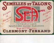 63 - CLERMONT FERRAND- BUVARD SEMELLES ET TALONS- CHAUSSURES- SEA- RUE DE L' ORADOU- - Zapatos