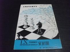 IMPERIA IX TORNEO INTERNAZIONALE SCACCHI 1967 - Scacchi