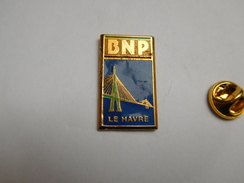 Beau Pin's  , Banque BNP Le Havre , Pont De Normandie - Banche
