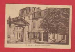 Ecole De St Cyr  --  Entrée De L Ecole Militaire - St. Cyr L'Ecole