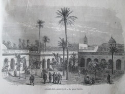 Gravure 1871   L Oasis De LOGHOUAT  PLACE RANDON ALGERIE  Mosquee Fort Morand - Unclassified