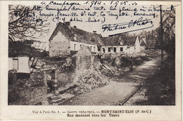 Thematiques 62 Pas De Calais Mont Saint Eloi Rue Montant Vers Les Tours Guerre 1914 1915 - Francia