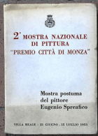 """2a Mostra Nazionale Pittura Premio Città Monza"""" Pittore Eugenio Spreafico 1953 - Vecchi Documenti"""