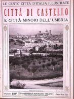 1920 Cento Città D'Italia Illustrate Città Di Castello E Città Minori Umbria - Vecchi Documenti