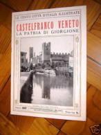 1920 Le Cento Città D'Iitalia Castelfranco Veneto - Vecchi Documenti
