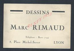 CDV CARTE DE VISITE MARC RIMAUD DESSINS LYON PLACE MICHEL SERVET : - Visiting Cards