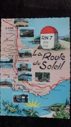 CPSM LA ROUTE DU SOLEIL NATIONALE 7 BORNE KILOMETRIQUE GEOGRAPHIQUE - Cartes Géographiques