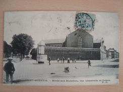 CPA SAINT QUENTIN 02 Boulevard Richelieu, Rue Chantrelle Et Prison - Saint Quentin