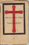 LA COMPLAINTE DU VIEUX BON DIEU DE TANCREMONT édité En 1932 Par Les Moines Bénédictins De TANCREMONT - Culture