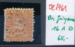 Britisch Guiana     Nr.16 A   O         ( Se1461  ) Siehe Foto - Guyana Britannica (...-1966)