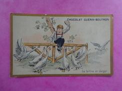 CHROMO CHOCOLAT GUERIN BOUTRON  LA TARTINE EN DANGER - Guérin-Boutron