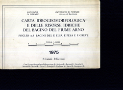 CARTA IDROGEOMORFOLOGICA E DELLE RISORSE IDRICHE DEL BACINO DEL FIUME ARNO 1.50000 FG.5 BACINI DEL F.ELSA, PESA E GREVE - Mappe