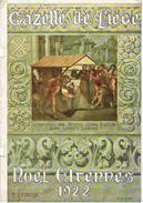 GAZETTE DE LIEGE - Numéro Spécial NOEL ETRENNES 1922 - Culture