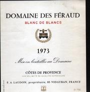 ETIQUETTE DOMAINE DES FERAUD 1973, COTES DE PROVENCE - Blancs