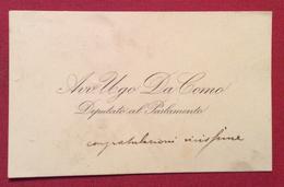 AVV.UGO DA COMO DEPUTATO AL PARLAMENTO BRESCIA 1869 - LONATO 1941 BIGLIETTO DA VISITA : Congratulazioni Vivissime - Cartoncini Da Visita