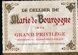 ETIQUETTE LE CELLIER DE MARIE DE BOURGOGNE 1972, BOURGOGNE PASSE-TOUT-GRAIN - Bourgogne