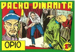 Facsimil: Pacho Dinamita Numero 037: Opio - Unclassified